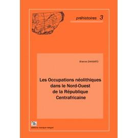 Les Occupations néolithiques dans le Nord-Ouest de la République Centrafricaine.