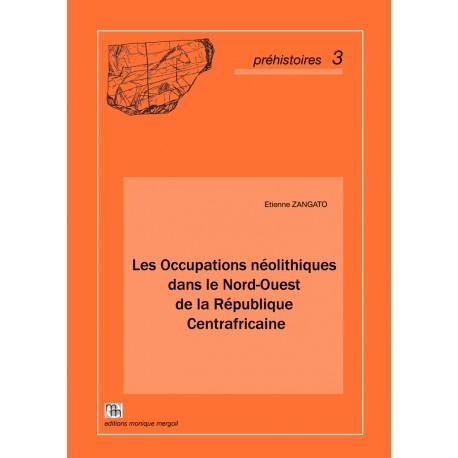 Les Occupations néolithiques dans le Nord-Ouest de la République Centrafricaine