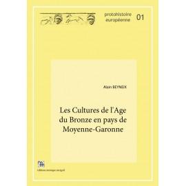 Les Cultures de l'Age du Bronze en pays de Moyenne-Garonne.