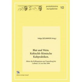 Blut und Wein. Keltischh-Römische Kultpraktiken.