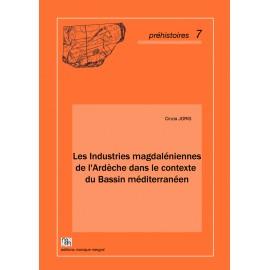 Les Industries magdaléniennes de l'Ardèche dans le contexte du Bassin méditerranéen.