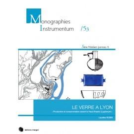 Le verre à Lyon, production et consommation durant le Haut-Empire (Lugdunum).