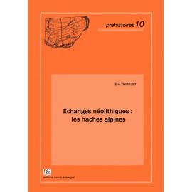 Echanges néolithiques : les haches alpines.