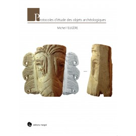 Protocoles d'étude des objets archéologiques