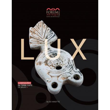 LUX. Luminaires en terre cuite du Forum antique de Bavay