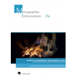 Studies in Experimental Archaeometallurgy: Methodological Approaches from Non-Ferrous Metallurgies