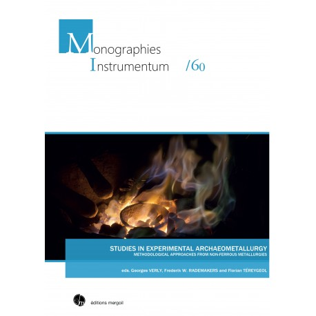STUDIES IN EXPERIMENTAL ARCHAEOMETALLURGY METHODOLOGICAL APPROACHES FROM NON-FERROUS METALLURGIES