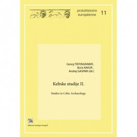 Keltske studije II. Studies in Celtic Archaeology. Papers in honour of Mitja Gustin