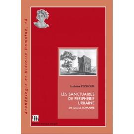 Les sanctuaires de périphérie urbaine en Gaule romaine.
