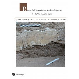 Research Protocols on Ancient Mortars for the Use of Archaeologists