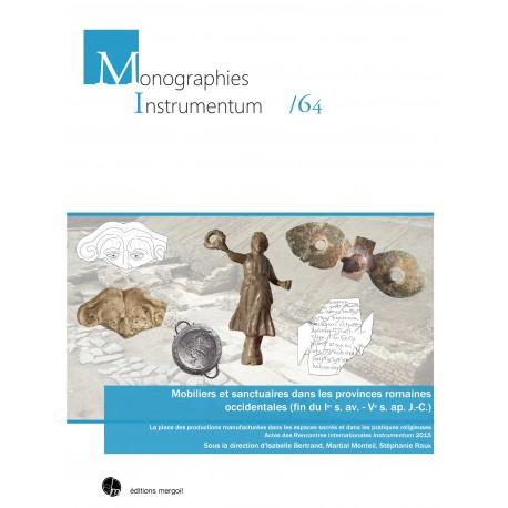 Mobiliers et sanctuaires dans les provinces romaines occidentales.