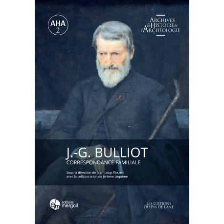 J.-G. BULLIOT. Correspondance familiale