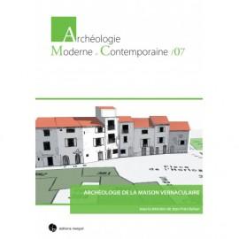Archéologie de la maison vernaculaire