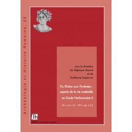 Du Rhône aux Pyrénées : aspects de la vie matérielle en Gaule Narbonnaise, II.