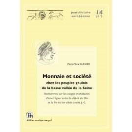 Monnaie et société chez les peuples gaulois de la basse vallée de la Seine.