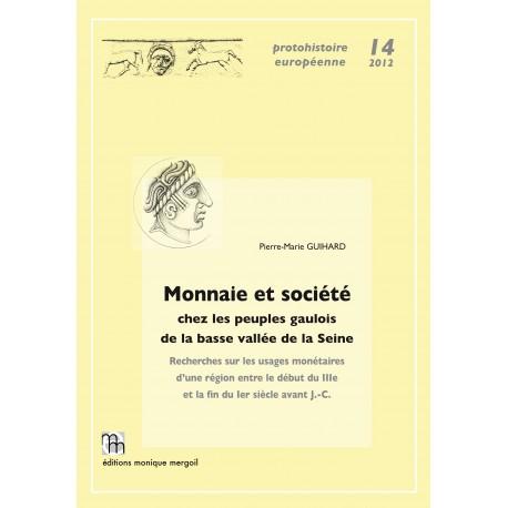 Monnaie et société chez les peuples gaulois de la basse vallée de la Seine