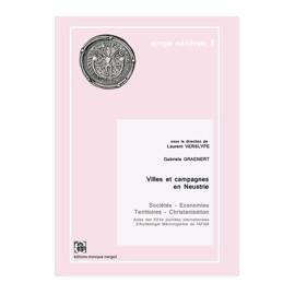 Villes et campagnes en Neustrie -Sociétés - Economies - Territoires - Christanisation
