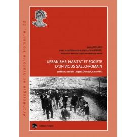 Urbanisme, Habitat et société d'un vicus gallo-romain, Vertillum, cité des Lingons.