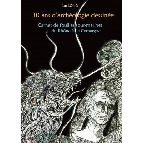 30 ans d'archéologie dessinée
