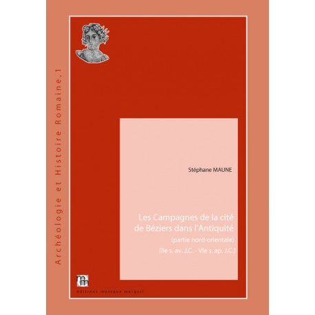 Les Campagnes de la cité de Béziers dans l'Antiquité (partie nord-orientale) (IIe s. av. J.C. - VIe s. ap. J.C.).
