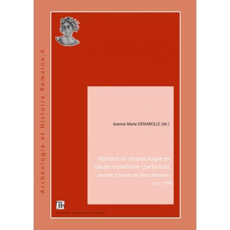 Histoire et céramologie en Gaule mosellane (Sarlorlux)