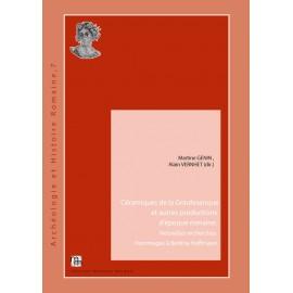 Céramiques de la Graufesenque et autres productions d'époque romaine. Nouvelles recherches. Hommages à Bettina Hoffmann.