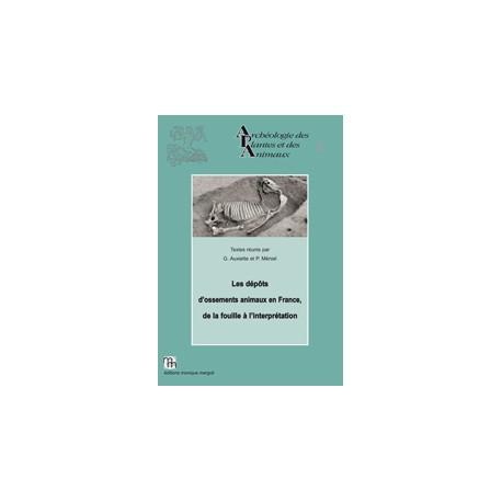 Les dépôts d'ossements animaux en France, de la fouille à l'interprétation. Actes de Bibracte, 15-17 octobre 2012