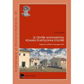 Le centre monumental romain d'Apollonia d'Illyrie.
