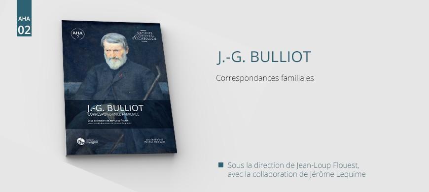 Editions Mergoil, maison d'éditions spécialisée en archéologie, Bulliot, correspondance familiale