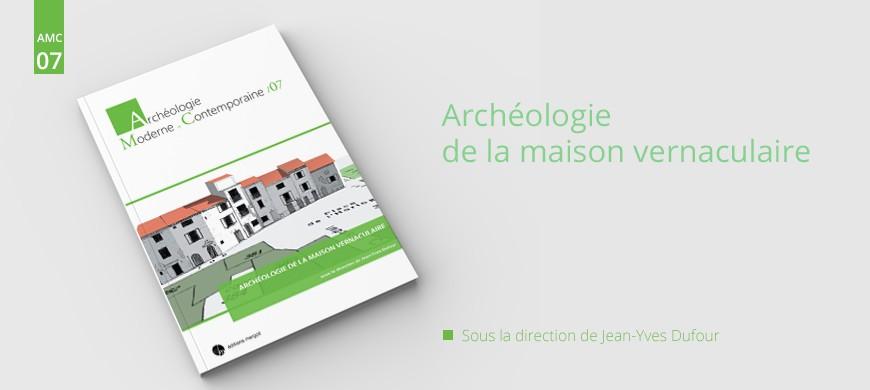 Editions Mergoil, maison d'éditions spécialisée en archéologie, maison vernaculaire